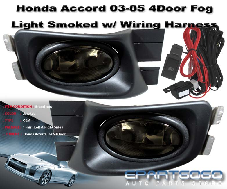 2003 Honda Accord Headlight Wiring Harness : Honda accord sedan dr smoked driving fog lights